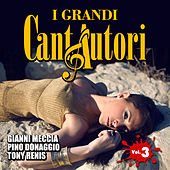 Play & Download I grandi cantautori - Vol. 3 by Various Artists | Napster