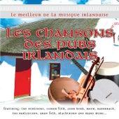 Play & Download Le Meilleur de la Musique Irlandaise - Les Chansons des Pubs Irlandais by Various Artists | Napster