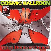 Play & Download Your Drug Of Choice by Cosmic Ballroom | Napster