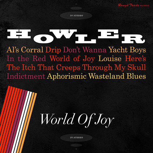 World Of Joy by Howler