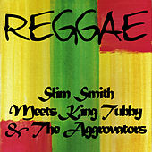 Slim Smith Meets King Tubby & The Aggrovators by Slim Smith