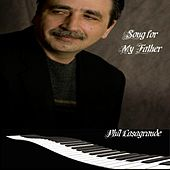 Song for My Father by Phil Casagrande