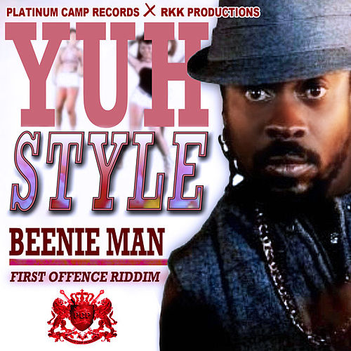 Play & Download Yuh Style by Beenie Man | Napster