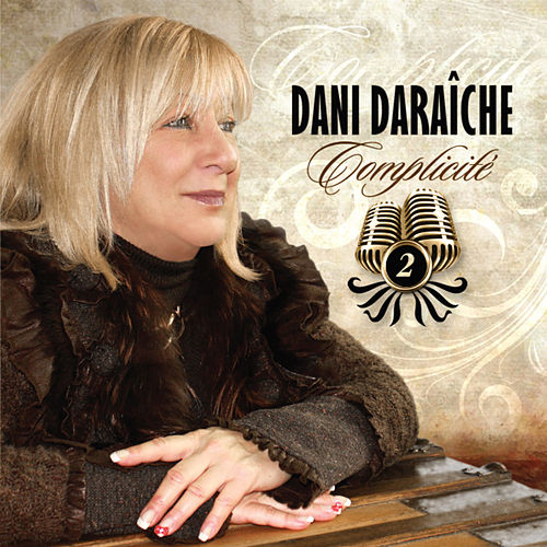 Complicité, vol. 2 by Dani Daraîche