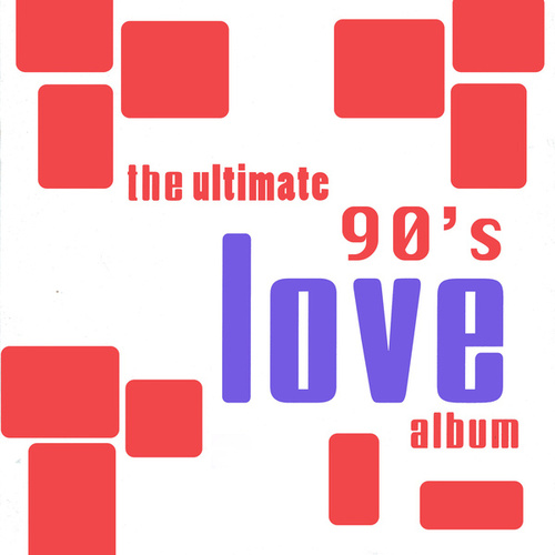 Play & Download The Ultimate 90's Love Album by The Romancers | Napster