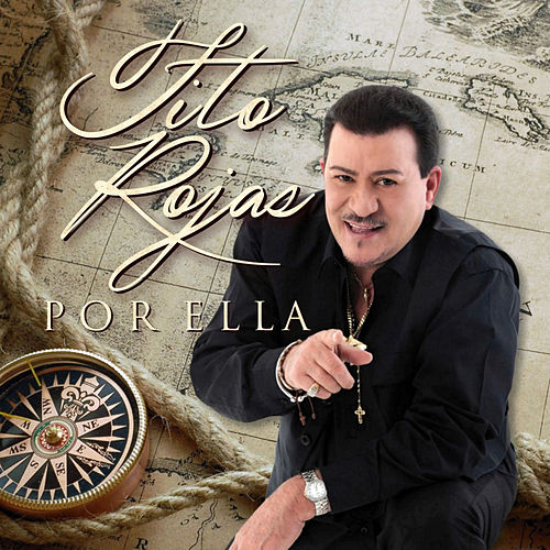 Play & Download Por Ella - Single by Tito Rojas | Napster