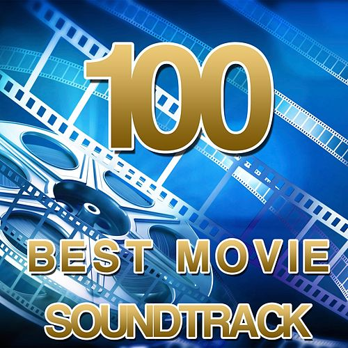 Play & Download 100 Best Movie Soundtrack by Various Artists | Napster