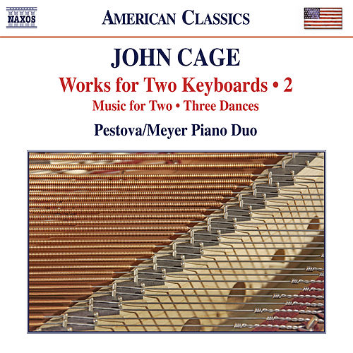 Play & Download Cage: Works for 2 Keyboards, Vol. 2 by Xenia Pestova | Napster