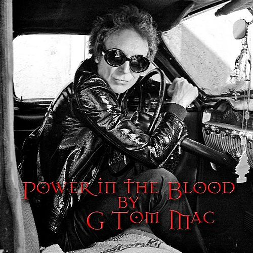 Play & Download Power in the Blood by G Tom Mac | Napster