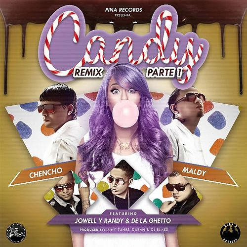 Candy Remix Parte 1 (feat. Jowell Y Randy & De La Ghetto) by Plan B