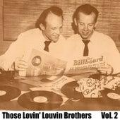 Those Lovin' Louvin Brothers, Vol. 2 von The Louvin Brothers