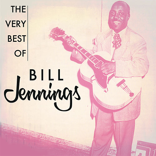 The Very Best Of by Bill Jennings