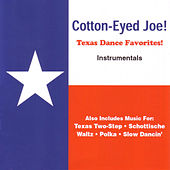 Play & Download Texas Dance Favorites! by Cotton-Eyed Joe! | Napster