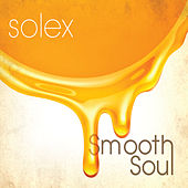 Play & Download Smooth Soul by Solex | Napster