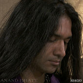 Play & Download Adagio by Anand Bhatt | Napster