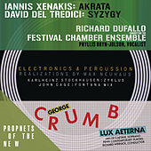 Prophets of the New (Music of Xenakis, Del Tredici, Stockhausen, Cage and Crumb) by Various Artists