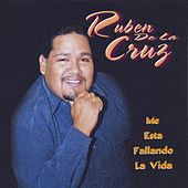 Play & Download Me Esta Fallando La Vida by Ruben De La Cruz | Napster