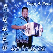 Play & Download Poco A Poco by Ruben De La Cruz | Napster