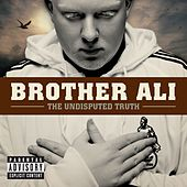 The Undisputed Truth von Brother Ali