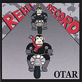 Play & Download Rebel Record by Otar | Napster