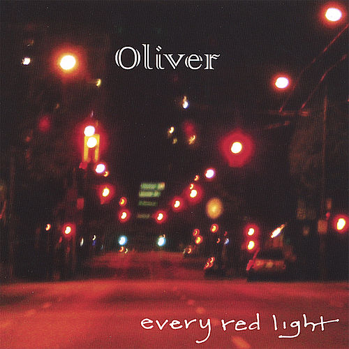 Every Red Light by Oliver