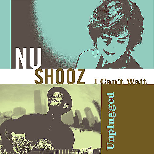 Play & Download I Can't Wait Unplugged by Nu Shooz | Napster