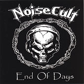 Play & Download End Of Days by Noisecult | Napster