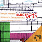 Play & Download Columbia-Princeton Electronic Music Center by Columbia-Princeton Electronic Music Center | Napster
