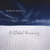 Play & Download A Global Warning by Of Word & Rhythm | Napster