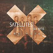 Play & Download One Noise by Satellites and Sirens | Napster