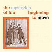 Play & Download Beginning to Move by The Mysteries Of Life | Napster