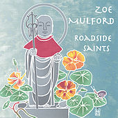 Roadside Saints by Zoe Mulford