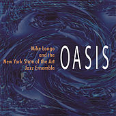 Oasis by Mike Longo