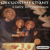 Gregorian Chant Early Recordings (1928-1936) by Various Artists