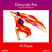Play & Download Hi-Fiesta (Perfect for Dancing) by Edmundo Ros | Napster