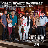 Crazy Hearts: Nashville A&E Original Soundtrack, Vol. 1 by Various Artists