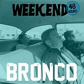Play & Download Weekend by Bronco | Napster