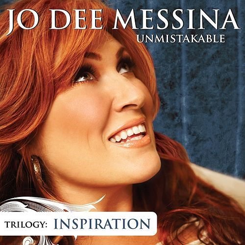 Play & Download Unmistakable Inspiration by Jo Dee Messina | Napster