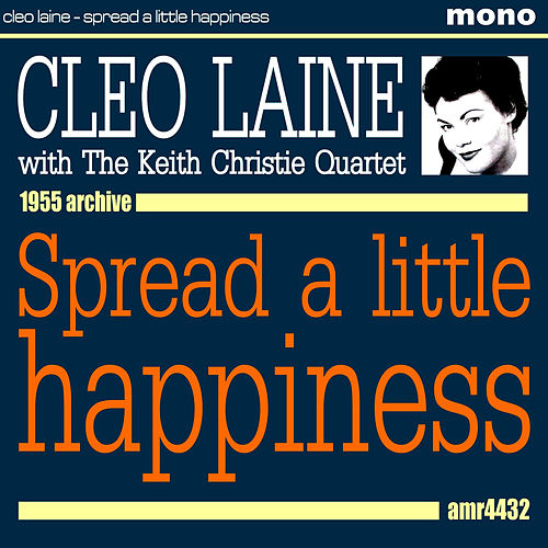 Play & Download Spread a Little Happiness by Cleo Laine | Napster