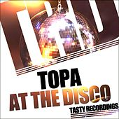 At The Disco by Topa