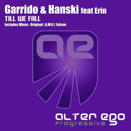 Till We Fall (feat. Erin) by Garrido