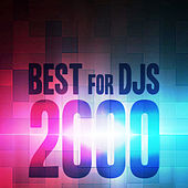 Play & Download Best for Djs 2000 by Various Artists | Napster