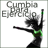 Cumbia para Ejercicio by Various Artists