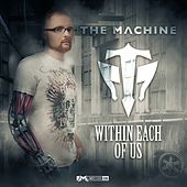 Within Each of Us by The Machine