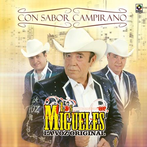 Play & Download Con Sabor Campirano by Los Migueles (La Voz Original) | Napster