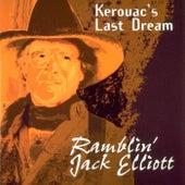 Play & Download Kerouac's Last Dream by Ramblin' Jack Elliott | Napster