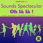 Sounds Spectacular: Oh là là ! Volume 2 by Various Artists