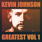 Greatest Vol.1 - Kevin Johnson by Kevin Johnson