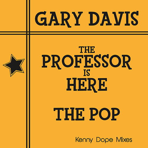 Play & Download The Professor Is Here/The Pop by Gary Davis | Napster