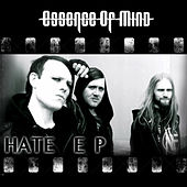 Hate EP by Essence of Mind